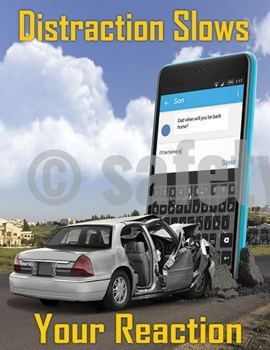 Distraction Slows Your Reaction - Safety Poster Transportation