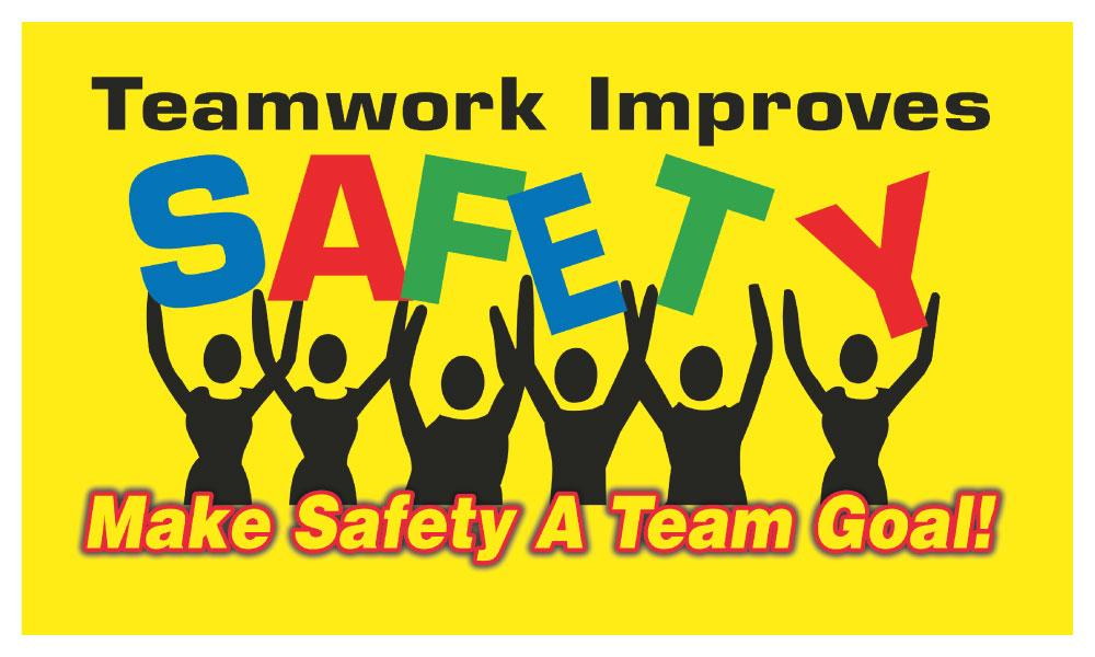 Teamwork Improves Safety Make A Team Goal! - Banner Motivational Banners