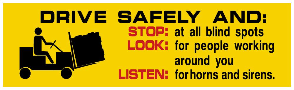 Drive Safely And Stop Look Listen - Safety Banner Motivational Banners