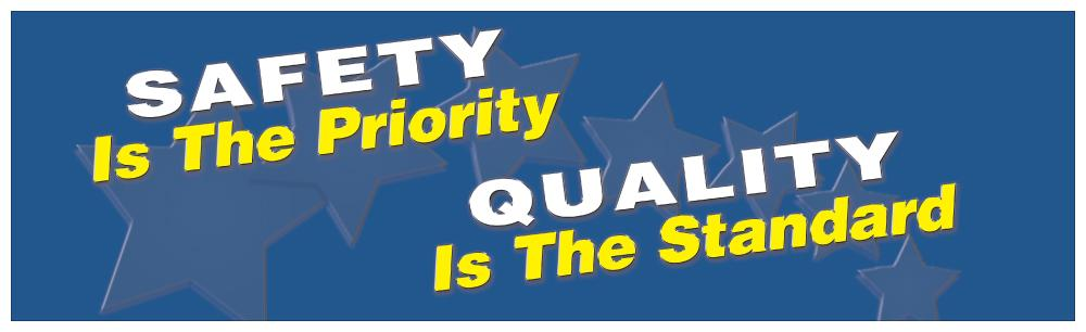 Safety Is The Priority Quality Standard - Banner Motivational Banners