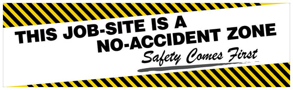 This Job-Site Is A No Accident Zone - Safety Banner 96 X 48 Motivational Banners