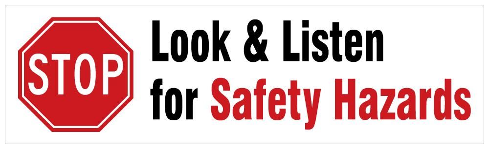Look & Listen For Safety Hazards - Banner Motivational Banners