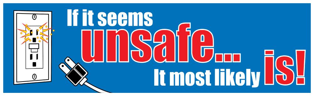 If It Seems Unsafe Most Likely Is - Safety Banner Motivational Banners