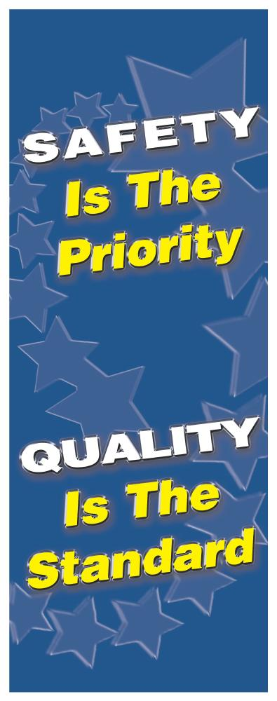 Safety is the Priority, Quality is the Standard - Vertical Safety Banner