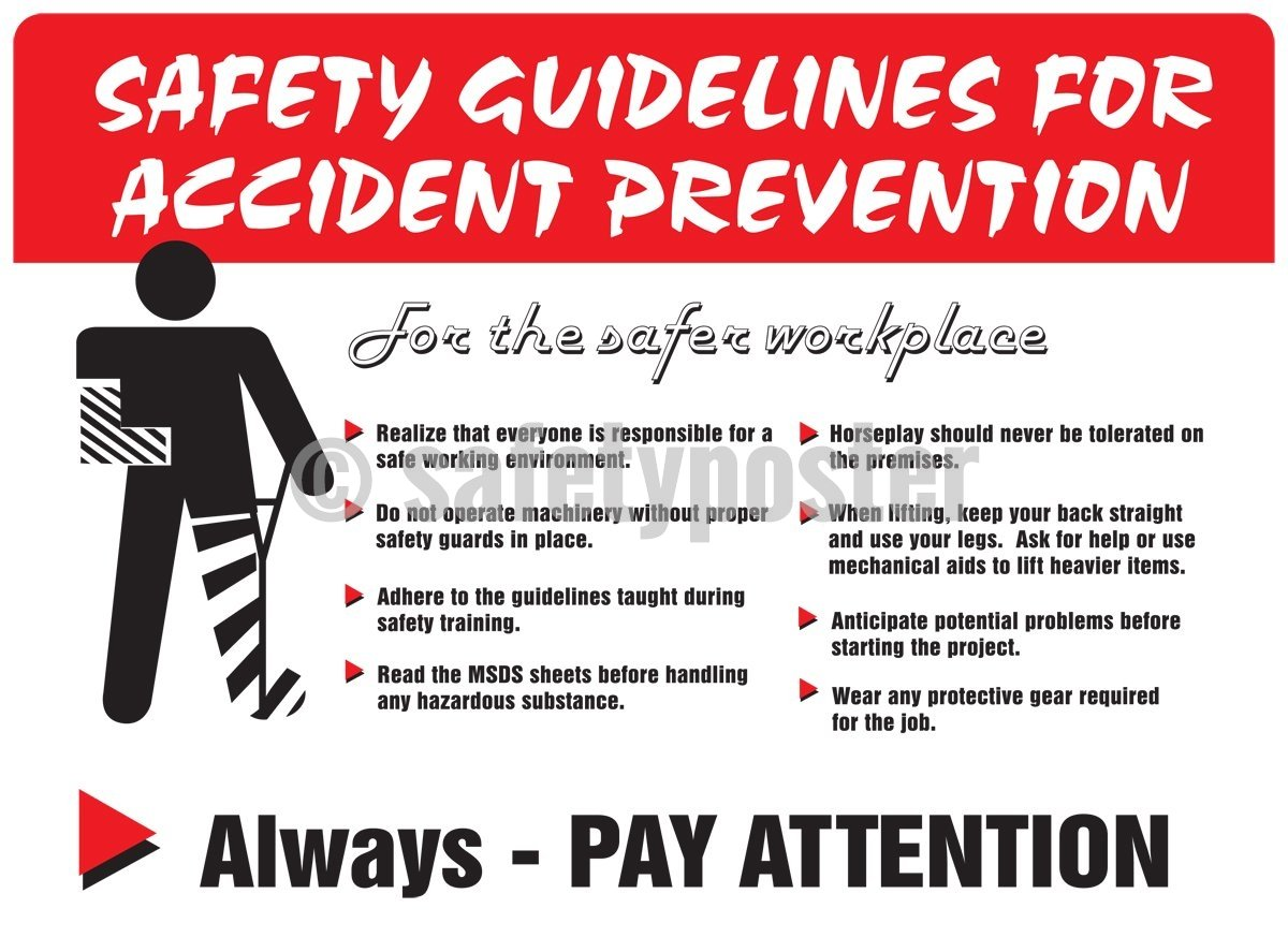 Safety Guidelines For Accident Prevention Always Pay Attention - Poster