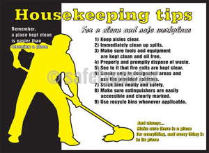 Housekeeping Tips For A Safe And Clean Workplace - Safety Poster General