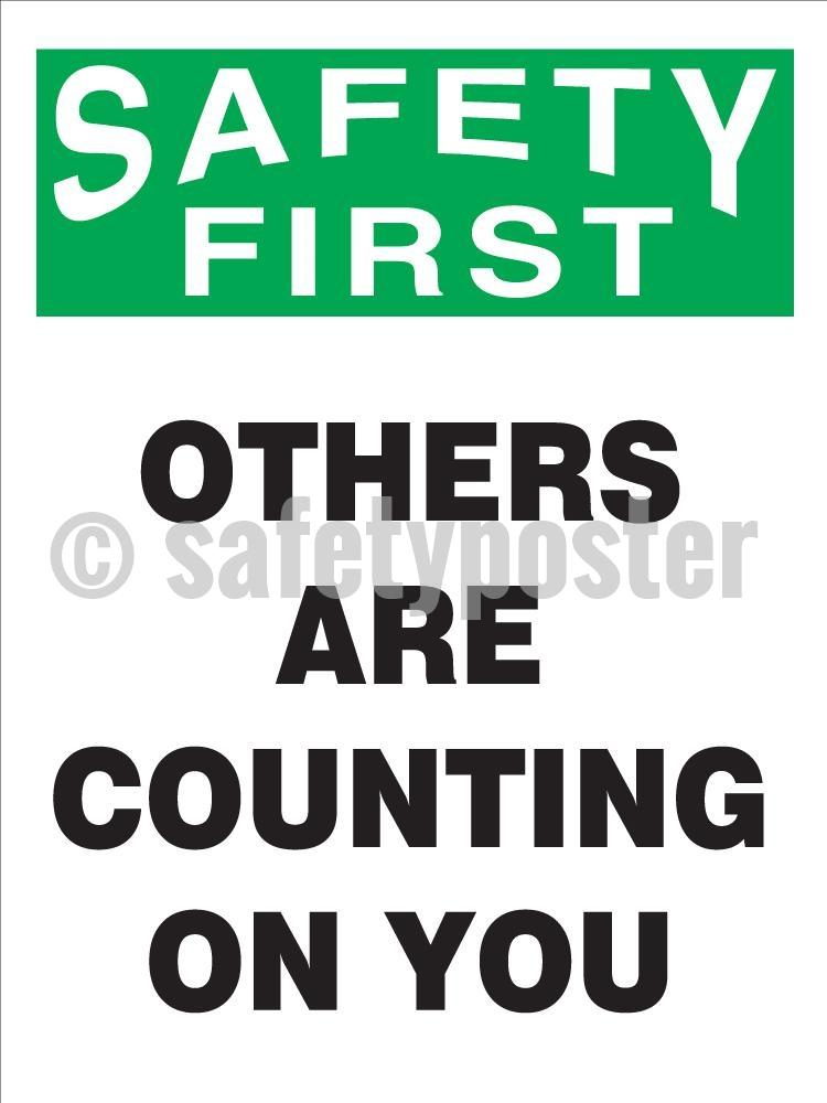 Safety First - Others Are Counting On You Poster Leadership