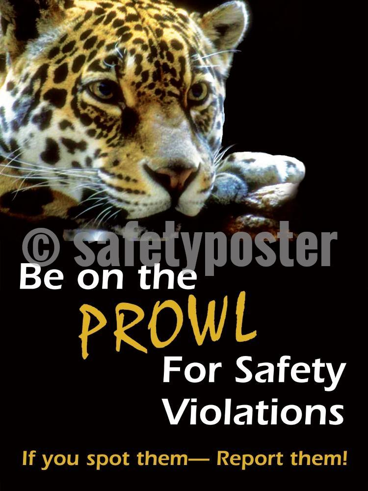 Be On The Prowl For Safety Violations - Poster Accident Prevention