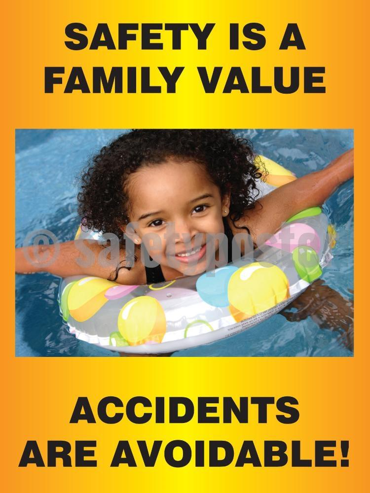 Safety Is A Family Value Accidents Are Avoidable - Poster Leadership