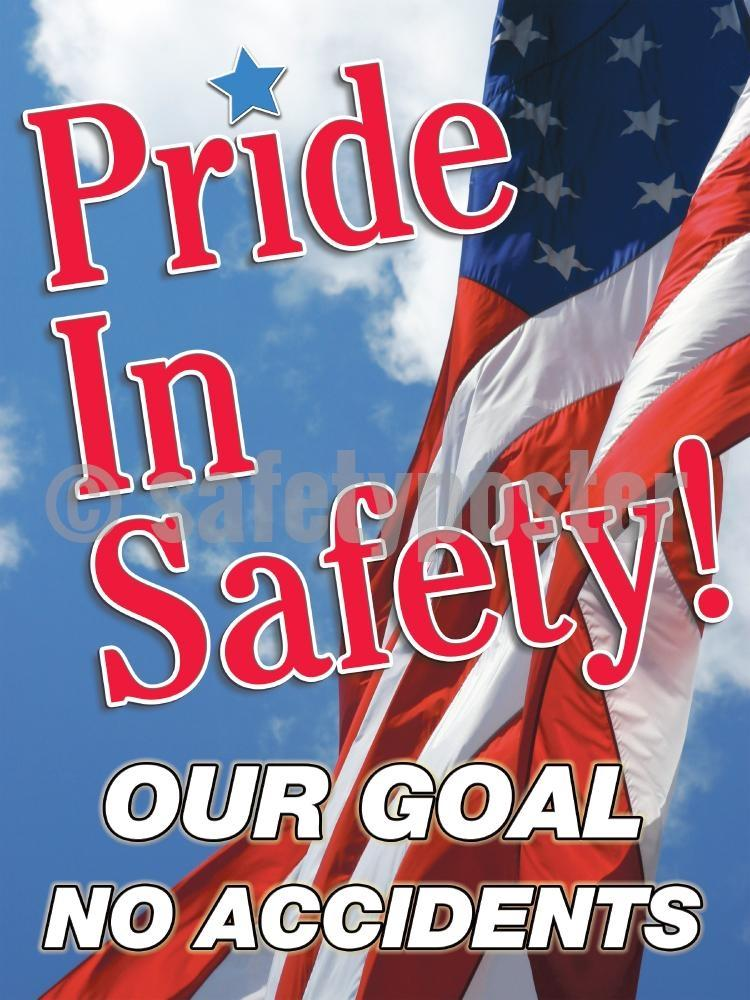 Pride In Safety Our Goal No Accidents - Poster New Posters Leadership