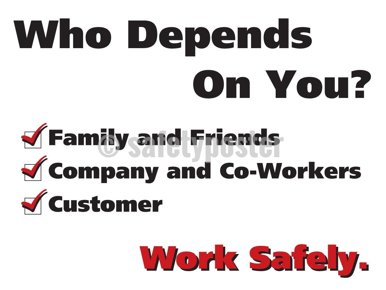 Who Depends On You - Safety Poster Leadership
