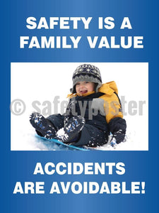 Safety Is A Family Value Accidents Are Avoidable (Blue) - Poster Leadership