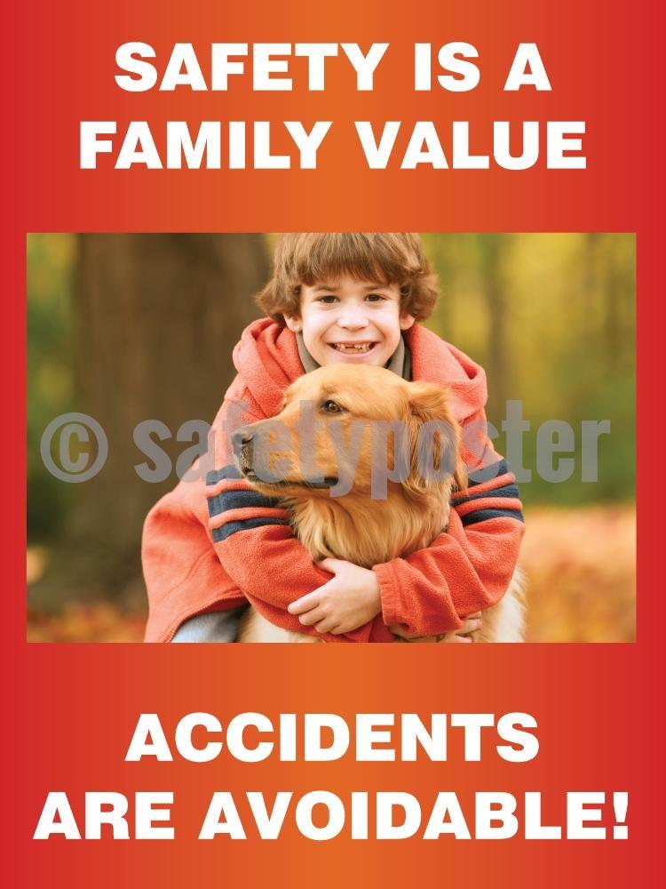 Safety Is A Family Value Accidents Are Avoidable (Dog) - Poster Leadership