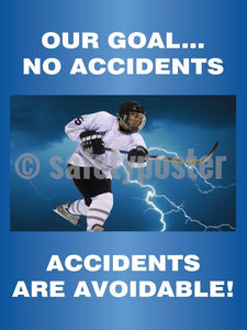 Our Goal..no Accidents Are Avoidable - Safety Poster Accident Prevention