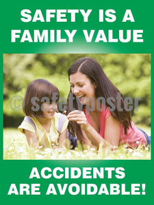 Safety Is A Family Value Accidents Are Avoidable (Green) - Poster Leadership