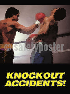 Knockout Accidents! - Safety Poster Accident Prevention