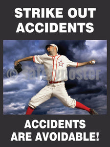 Strike Out Accidents Are Avoidable - Safety Poster Accident Prevention