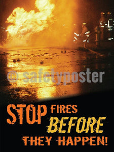 Stop Fires Before They Happen! - Safety Poster General