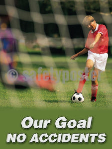 Our Goal No Accidents - Safety Poster Accident Prevention