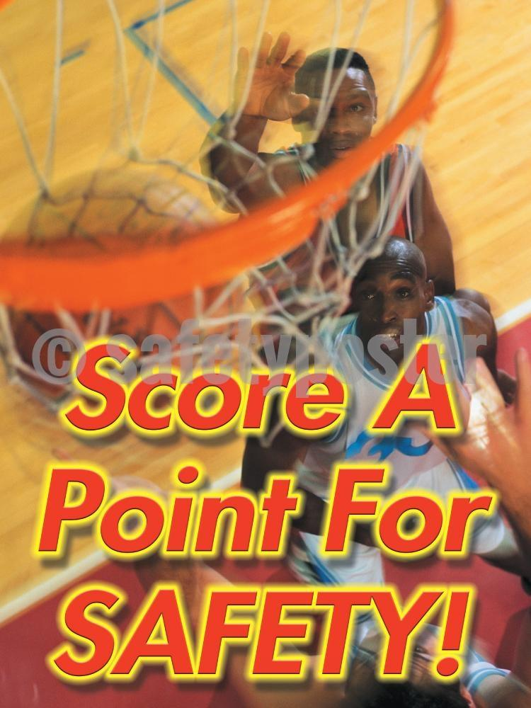 Score A Point For Safety! - Safety Poster New Posters Leadership