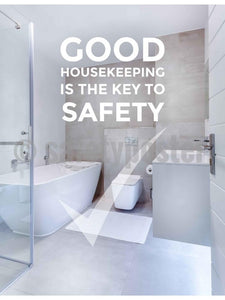 Good Housekeeping Is The Key To Safety - Poster New Posters Hospitality