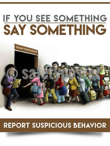 If You See Something, Say Something - Safety Poster