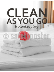Housekeeping: Clean As You Go - Safety Poster New Posters Hospitality