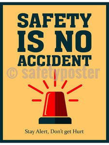 Safety Is No Accident - Poster New Posters Infographic Prevention