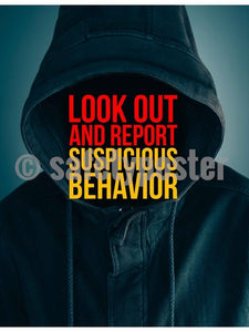 Look Out for Suspicious Behavior - Safety Poster