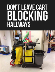 Dont Leave Cart Blocking Hallways - Safety Poster New Posters Housekeeping