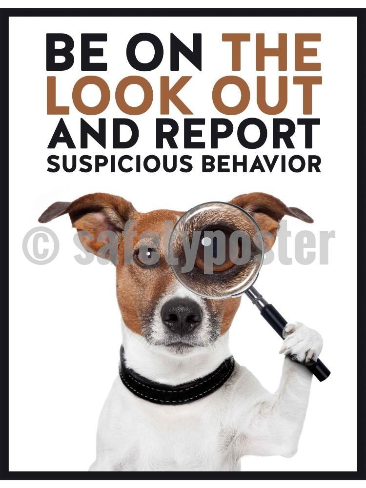 Be On The Look Out And Report Suspicious Behavior - Safety Poster New Posters Hospitality