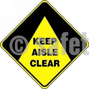 Keep Aisle Clear - Floor Sign Adhesive Signs