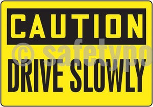 Caution Drive Slowly - Floor Sign Adhesive Signs