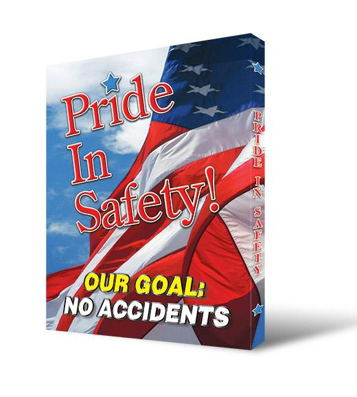 Pride In Safety! Our Goal No Accidents - Visual Edge Sign 17 X 22 / 1 Signs