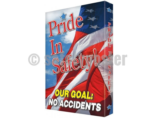 Pride In Safety! Our Goal No Accidents - Visual Edge Sign