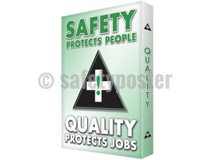 Safety Protects People Quality Jobs - Visual Edge Sign
