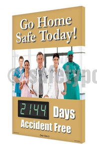 Go Home Safe Today _ Days Accident Free (Hospital) - Digi-Day 3 Digi-Day® Electronic Safety