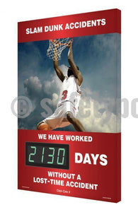 Slam Dunk Accidents _ Days Without An Accident - Digi-Day 3 Digi-Day® Electronic Safety Scoreboards