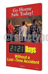 Go Home Safe Today _ Days Without An Accident - Digi-Day 3 Digi-Day® Electronic Safety Scoreboards