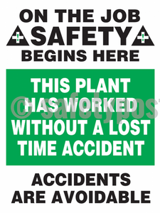 On The Job Safety Begins Here Accidents Are Avoidable - Poster Leadership