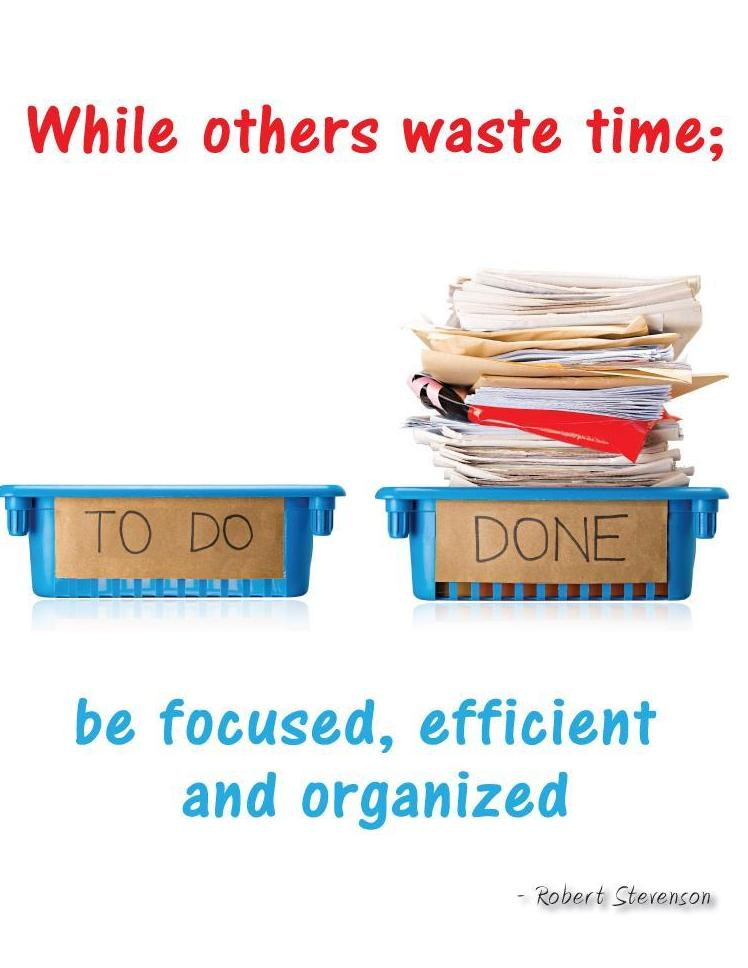Be Focused Efficient And Organized - Robert Stevenson Motivational Poster Posters New