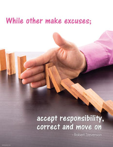 Accept Responsibility Correct And Move On - Robert Stevnson Motivational Poster Posters New