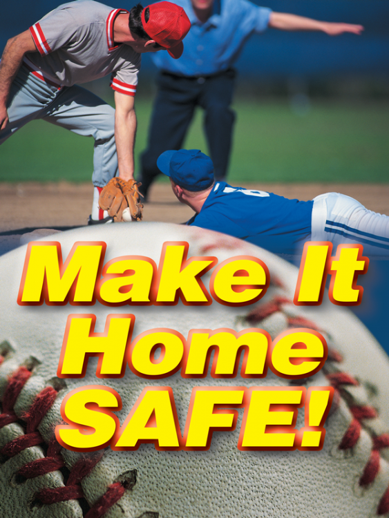 Make It Home Safe! - Safety Poster New Posters Leadership