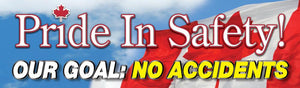 Pride in Safety! Our Goal, No Accidents (Canada) - Safety Banner