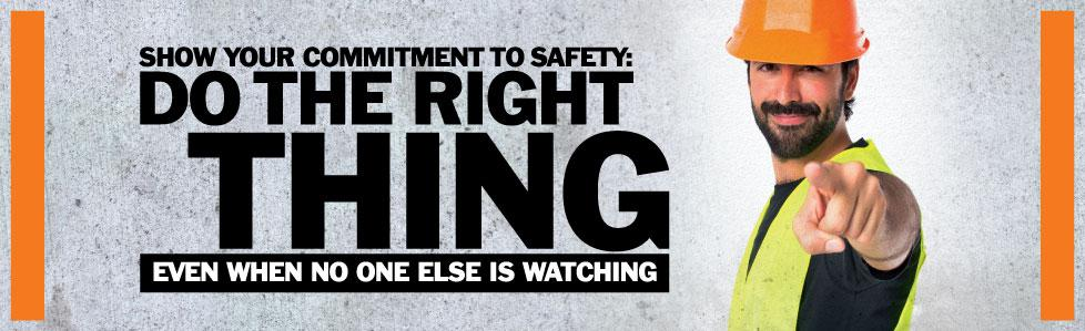 Do The Right Thing When No One Else Is Watching - Safety Banner Motivational Banners