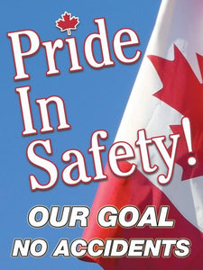 Pride In Safety! Our Goal No Accidents (Canada) - Safety Poster New Posters Leadership