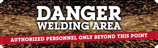 Danger Welding Area - Authorized Personnel Only Safety Banner 96 X 28 Motivational Banners