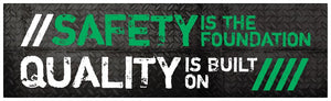 Safety Is The Foundation Quality Built On - Banner Motivational Banners