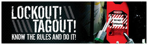 Lockout! Tagout! Know The Rules And Do It! (Hasp) - Safety Banner Motivational Banners