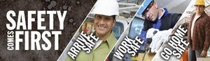 Safety Comes First: Arrive Safe Work Go Home (Images) - Banner Motivational Banners